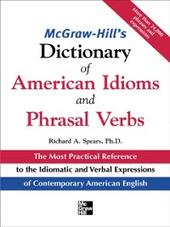 McGraw-Hill's Dictionary of American Idoms and Phrasal Verbs