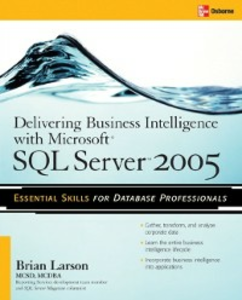 Ebook in inglese Delivering Business Intelligence with Microsoft SQL Server 2005 Larson, Brian