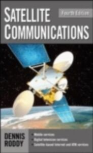 Ebook in inglese Satellite Communications, Fourth Edition Roddy, Dennis