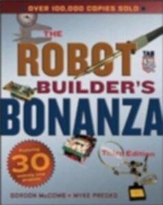Ebook in inglese Robot Builder's Bonanza, Third Edition McComb, Gordon , Predko, Myke