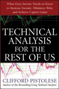 Ebook in inglese Technical Analysis for the Rest of Us Pistolese, Clifford