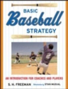Foto Cover di Basic Baseball Strategy, Ebook inglese di Chuck Freeman, edito da McGraw-Hill Education