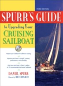 Ebook in inglese Spurr's Guide to Upgrading Your Cruising Sailboat Spurr, Daniel