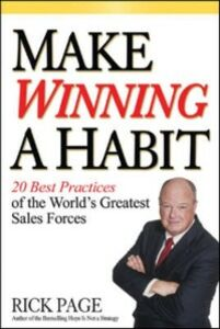 Ebook in inglese Make Winning a Habit: 20 Best Practices of the World's Greatest Sales Forces Page, Rick