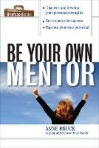 Be Your Own Mentor - Anne Bruce - cover