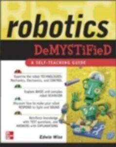Foto Cover di Robotics Demystified, Ebook inglese di Edwin Wise, edito da McGraw-Hill Education