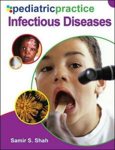 Pediatric Practice Infectious Diseases - Samir Shah - cover