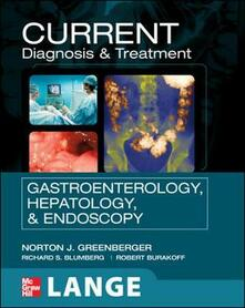 Current diagnosis & treatment in gastroenterology, hepatology, and endoscopy - copertina