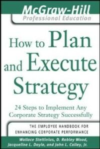 Ebook in inglese How to Plan and Execute Strategy Colley, John , Doyle, Jacqueline , Stettinius, Wallace , Wood, D. Robley