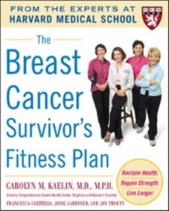 Ebook in inglese Breast Cancer Survivor's Fitness Plan Coltrera, Francesca , Gardiner, Josie , Kaelin, Carolyn , Prouty, Joy