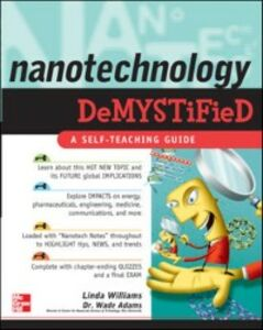Ebook in inglese Nanotechnology Demystified Adams, Wade , Williams, Linda D.
