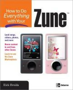 How to Do Everything with Your Zune - Rick Broida - cover