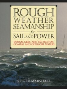 Ebook in inglese Rough Weather Seamanship for Sail and Power Marshall, Roger