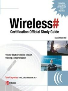 Ebook in inglese Wireless# Certification Official Study Guide (Exam PW0-050) Carpenter, Tom , Wireless, Planet3