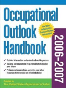 Ebook in inglese Occupational Outlook Handbook, 2006-2007 edition Labor, The United States Department of