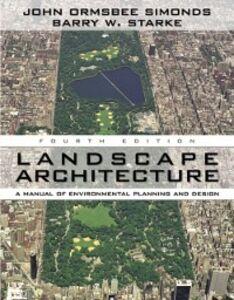 Foto Cover di Landscape Architecture, Fourth Edition, Ebook inglese di John Ormsbee Simonds,Barry Starke, edito da McGraw-Hill Education