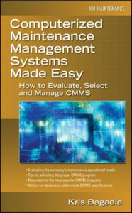 Ebook in inglese Computerized Maintenance Management Systems Made Easy Bagadia, Kishan