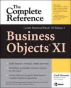 Foto Cover di BusinessObjects XI (Release 2): The Complete Reference, Ebook inglese di Cindi Howson, edito da McGraw-Hill Education