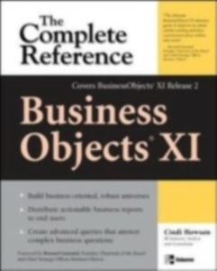 Ebook in inglese BusinessObjects XI (Release 2): The Complete Reference Howson, Cindi