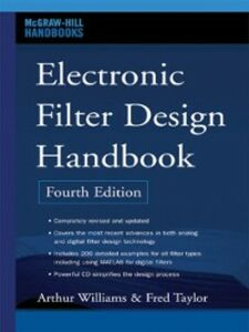 Ebook in inglese Electronic Filter Design Handbook, Fourth Edition Taylor, Fred , Williams, Arthur
