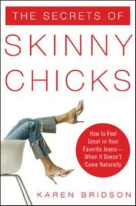 Ebook in inglese Secrets of Skinny Chicks Bridson, Karen