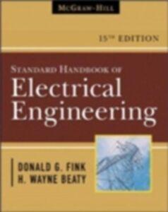 Foto Cover di Standard Handbook for Electrical Engineers, Ebook inglese di H. Wayne Beaty,Donald Fink, edito da McGraw-Hill Education