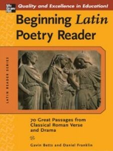 Foto Cover di Beginning Latin Poetry Reader, Ebook inglese di Gavin Betts,Daniel Franklin, edito da McGraw-Hill Education
