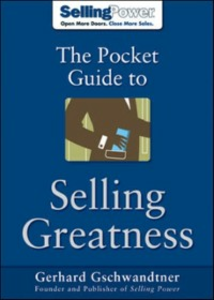 Ebook in inglese Pocket Guide to Selling Greatness Gschwandtner, Gerhard