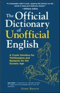 Ebook in inglese Official Dictionary of Unofficial English Barrett, Grant
