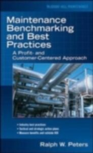 Ebook in inglese Maintenance Benchmarking and Best Practices Peters, Ralph