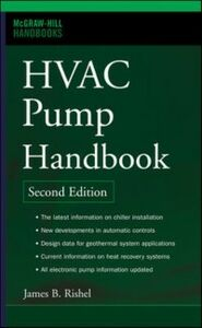 Ebook in inglese HVAC Pump Handbook, Second Edition Durkin, Thomas , Kincaid, Ben , Rishel, James