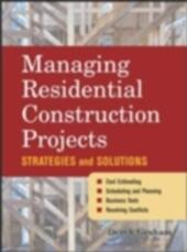 Managing Residential Construction Projects