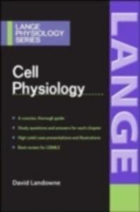 Foto Cover di Cell Physiology, Ebook inglese di David Landowne, edito da McGraw-Hill Education