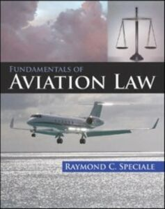 Ebook in inglese Fundamentals of Aviation Law Speciale, Raymond