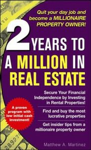 Ebook in inglese 2 Years to a Million in Real Estate Martinez, Matthew