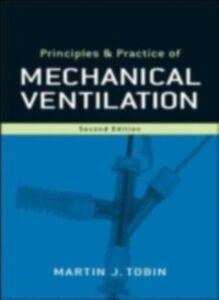 Foto Cover di Principles and Practice of Mechanical Ventilation, Ebook inglese di Martin J. Tobin, edito da McGraw-Hill Education