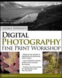Ebook in inglese George DeWolfe's Digital Photography Fine Print Workshop DeWolfe, George