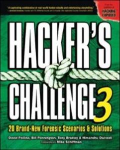 Ebook in inglese Hacker's Challenge 3 Bradley, Tony , Dwivedi, Himanshu , Pennington, Bill , Pollino, David