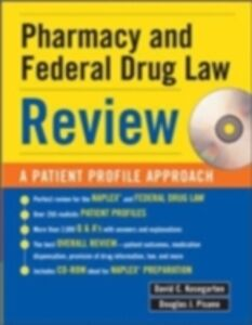Ebook in inglese Pharmacy & Federal Drug Law Review: A Patient Profile Approach Kosegarten, David , Pisano, Douglas