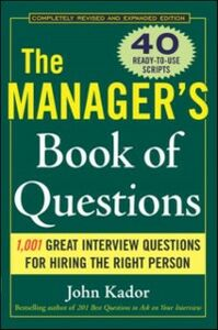 Ebook in inglese Manager's Book of Questions: 1001 Great Interview Questions for Hiring the Best Person Kador, John