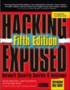 Ebook in inglese Hacking Exposed 5th Edition Kurtz, George , McClure, Stuart , Scambray, Joel
