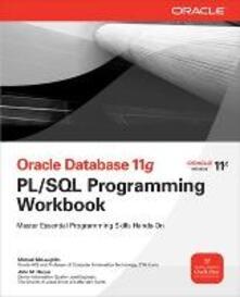 Oracle database 11 G PL/SQL programming workbook - Michael McLaughlin - copertina