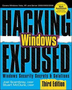 Hacking Exposed Windows: Microsoft Windows Security Secrets and Solutions - Joel Scambray - cover