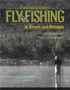 Fly Fishing in Rivers and Streams: The Techniques and Tactics of Streamcraft - Terrence Lawton - cover