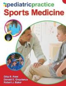 Pediatric Practice Sports Medicine - Dilip R. Patel,Donald E. Greydanus,Robert  J. Baker - cover