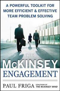 The McKinsey engagment - Paul N. Friga - copertina
