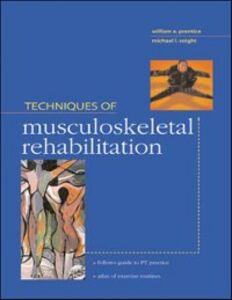 Ebook in inglese Techniques in Musculoskeletal Rehabilitation Prentice, William , Voight, Michael