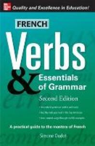 French Verbs & Essentials of Grammar, 2E - Simone Oudot - cover