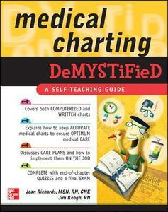 Medical Charting Demystified - Joan Richards,Jim Keogh - cover
