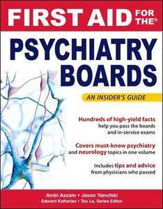First Aid for the Psychiatry Boards - Amin N. Azzam,Jason Yanofski,Edward Kaftarian - cover